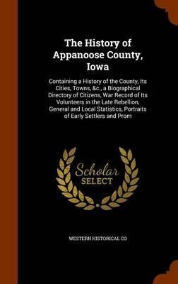 The History of Appanoose County, Iowa
