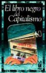 El libro negro del capitalismo/[gilles Perrault,(et al.)]