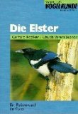 Die Elster.