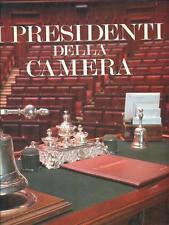 I presidenti della Camera