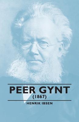 Peer Gynt, 1867