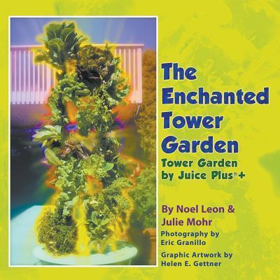 The Enchanted Tower Garden