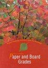 Paper and board grades