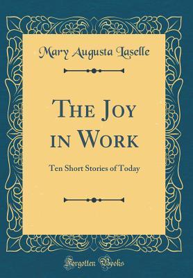 The Joy in Work