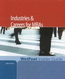 Industries and Careers for MBAs, 2006 Edition