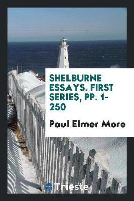 Shelburne Essays. First Series, pp. 1-250