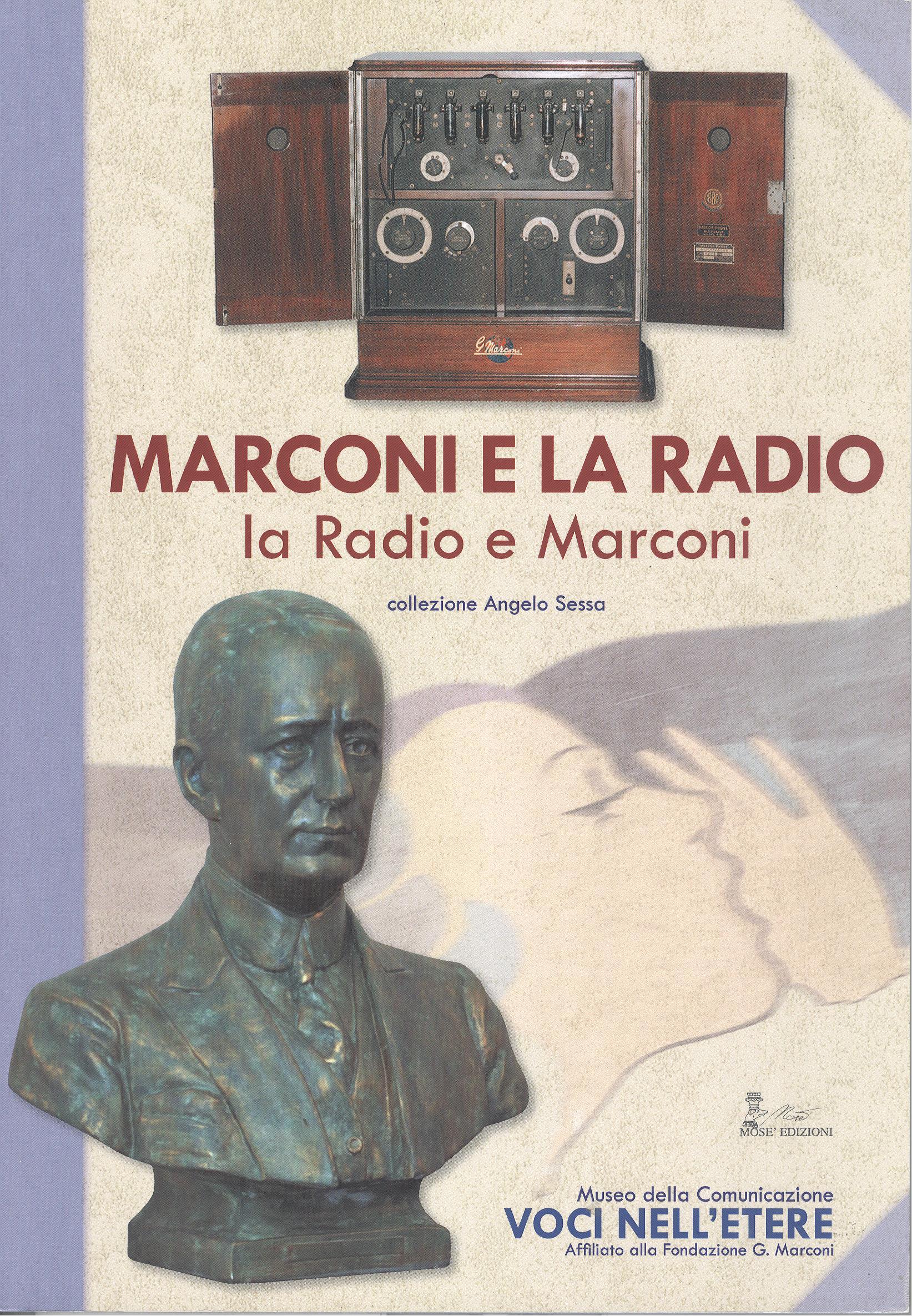 Marconi e la radio, la radio e Marconi