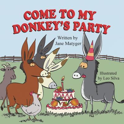 Come to My Donkey's Party
