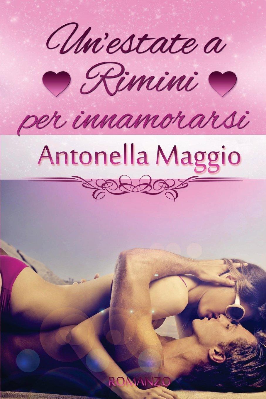 Un'estate a Rimini per innamorarsi