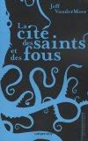 La Cité des saints ...