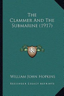 The Clammer and the Submarine (1917) the Clammer and the Submarine (1917)