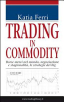 Trading in commodity...