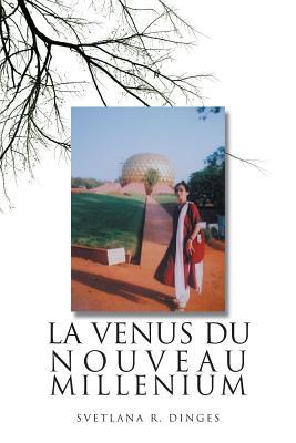 La Venus Du Nouveau Millenium