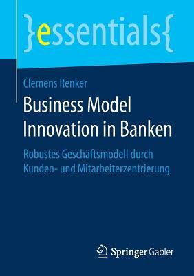 Business Model Innovation in Banken