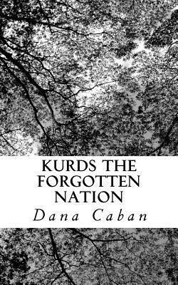 Kurds The Forgotten Nation