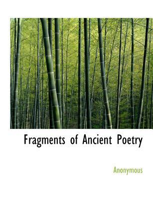 Fragments of Ancient Poetry