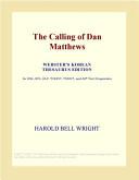 The Calling of Dan Matthews (Webster's Korean Thesaurus Edition)