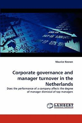 Corporate governance and manager turnover in the Netherlands
