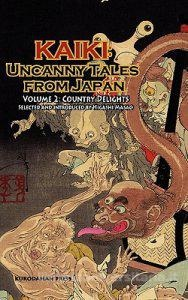 Kaiki: Uncanny Tales from Japan, Vol. 2