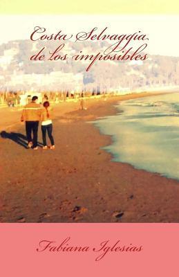 Costa Selvaggia de los imposibles