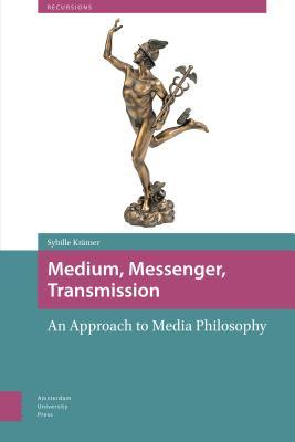Medium, Messenger, Transmission