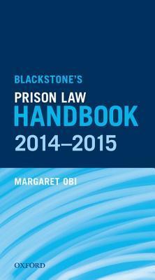 Blackstone's Prison Law Handbook 2014-2015
