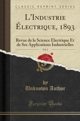 L'Industrie Électrique, 1893, Vol. 2