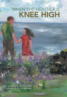 When the Heather Is Knee High