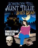 (Large Print) Somebody Tell Aunt Tillie She's Dead