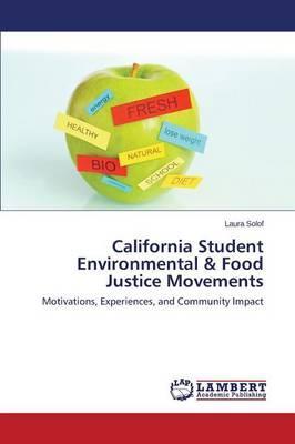 California Student Environmental & Food Justice Movements