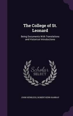 The College of St. Leonard