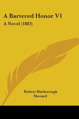A Bartered Honor V1