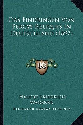 Das Eindringen Von Percys Reliques in Deutschland (1897)