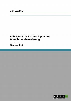 Public Private Partnership in der Immobilienfinanzierung