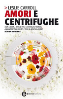 Amori e centrifughe
