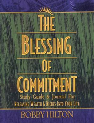 The Blessing of Commitment Study Guide and Journal