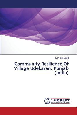 Community Resilience Of Village Udekaran, Punjab (India)