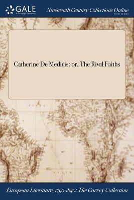 Catherine De Medicis