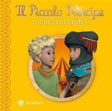 Il Piccolo Principe-Buona notte-Il Circo di Ermes
