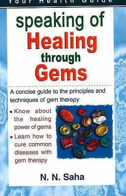 Speaking of Healing Through Gems