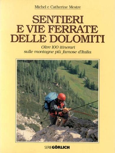 Sentieri e vie ferrate delle Dolomiti