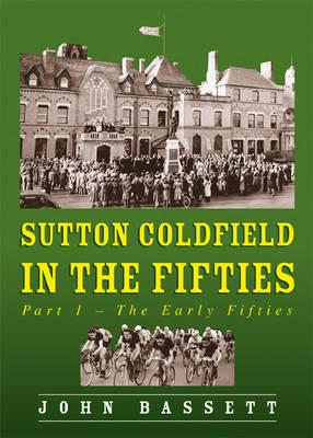Sutton Coldfield in the Fifties