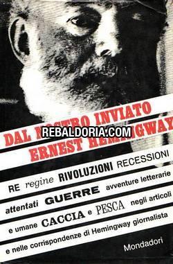 Dal nostro inviato Ernest Hemingway