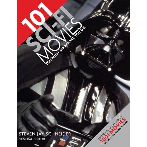 101 Sci-Fi Movies Yo...