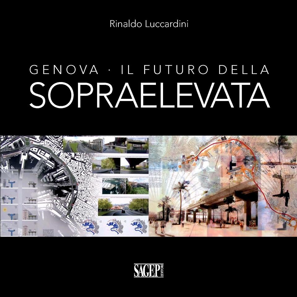 Genova - Il futuro della Sopraelevata