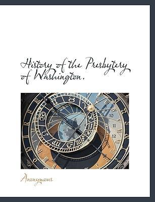 History of the Presbytery of Washington