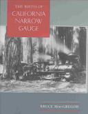 The Birth of California Narrow Gauge