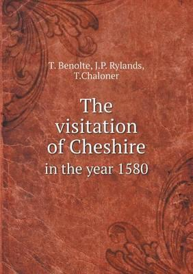 The Visitation of Cheshire in the Year 1580