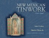 New Mexican Tinwork, 1840-1940