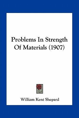 Problems in Strength of Materials (1907)